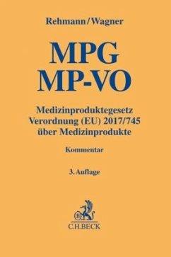 Medizinproduktegesetz - Rehmann, Wolfgang A.; Wagner, Susanne A.