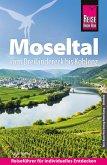 Reise Know-How Reiseführer Moseltal - vom Dreiländereck bis Koblenz (eBook, PDF)