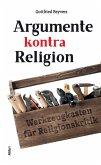 Argumente kontra Religion