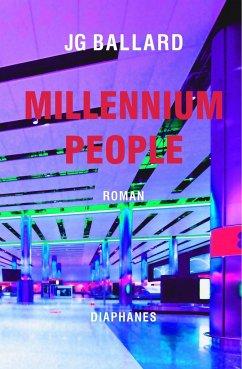 Millennium People - Ballard, James Gr.