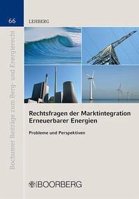 Rechtsfragen der Marktintegration Erneuerbarer Energien