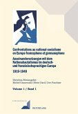 Confrontations au national-socialisme en Europe francophone et germanophone (1919-1949) / Auseinandersetzungen mit dem Nationalsozialismus im deutsch- und französischsprachigen Europa (1919-1949)