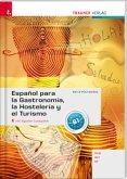 Español para la Gastronomía, la Hostelería y el Turismo inkl. digitalem Zusatzpaket