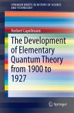 The Development of Elementary Quantum Theory from 1900 to 1927