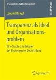Transparenz als Ideal und Organisationsproblem