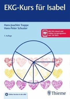 EKG-Kurs für Isabel - Trappe, Hans-Joachim; Schuster, Hans-Peter