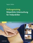 Prüfungstraining Körperliche Untersuchung für Heilpraktiker (eBook, ePUB)