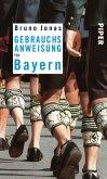 Gebrauchsanweisung für Bayern (eBook, ePUB)