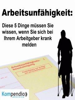 Arbeitsunfähigkeit: (eBook, ePUB) - Dallmann, Alessandro