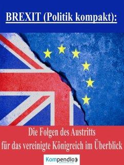 BREXIT (Politik kompakt): (eBook, ePUB) - Dallmann, Alessandro