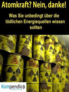 Atomkraft? Nein, danke! (eBook, ePUB) - Dallmann, Alessandro