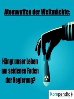 Atomwaffen der Weltmächte: (eBook, ePUB) - Dallmann, Alessandro
