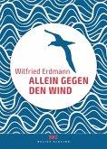 Allein gegen den Wind (eBook, ePUB)