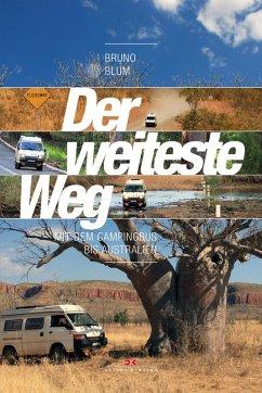 Der weiteste Weg (eBook, ePUB) - Blum, Bruno