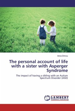 The personal account of life with a sister with Asperger Syndrome