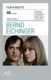 Film-Konzepte 46: Bernd Eichinger (eBook, ePUB)
