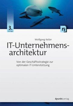 IT-Unternehmensarchitektur (eBook, PDF) - Keller, Wolfgang