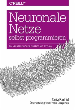 Neuronale Netze selbst programmieren (eBook, ePUB) - Rashid, Tariq
