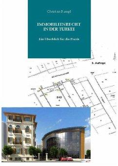 Immobilienrecht der Türkei (eBook, ePUB) - Rumpf, Dr. Christian