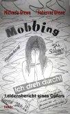 Mobbing - Ich dreh durch - Leidensbericht eines Opfers (eBook, ePUB)