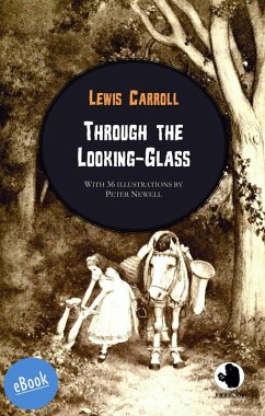 Through the Looking-Glass (eBook, ePUB) - Carroll, Lewis