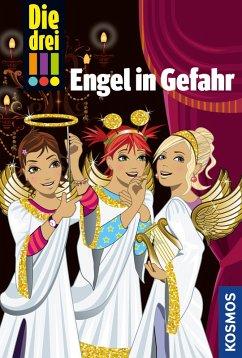 Die drei !!!, Engel in Gefahr (drei Ausrufezeichen) (eBook, ePUB) - Sol, Mira