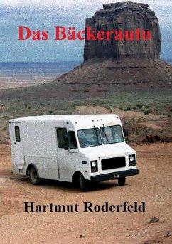 Das Bäckerauto - Roderfeld, Hartmut