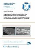 Vergleichende computertomographische und röntgenologische Untersuchung der HWS im Bereich von C3/C4 mit und ohne Kontrastmittel bei Warmblutpferden ohne neurologische Symptome