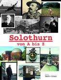 Solothurn von A bis Z