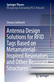 Antenna Design Solutions for RFID Tags Based on Metamaterial-Inspired Resonators and Other Resonant Structures