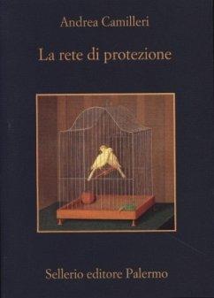 La rete di protezione - Camilleri, Andrea