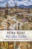 Bei aller Liebe / Serena Vitale Bd.3 (eBook, ePUB)