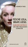 Fesche Lola, brave Liesel (eBook, ePUB)