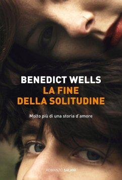 La fine della solitudine (eBook, ePUB) - Wells Benedict