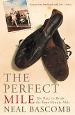 The Perfect Mile (Text Only) (eBook, ePUB)