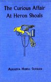 The Curious Affair at Heron Shoals (eBook, ePUB)