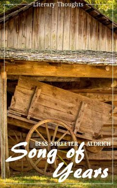 Song of Years (Bess Streeter Aldrich) (Literary Thoughts Edition) (eBook, ePUB) - Aldrich, Bess Streeter