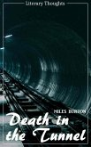 Death in the Tunnel (Miles Burton) (Literary Thoughts Edition) (eBook, ePUB)