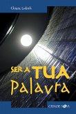 Ser a Tua Palavra (eBook, ePUB)