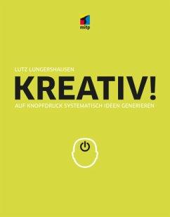 KREATIV! - Lungershausen, Lutz