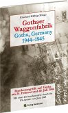 Gothaer Waggonfarbrik 1944-1945