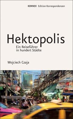 Hektopolis - Czaja, Wojciech