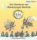 Die Abenteuer des Bienenjungen Berthold