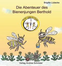 Die Abenteuer des Bienenjungen Berthold - Lüdecke, Brigitte