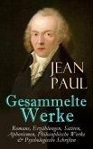 Gesammelte Werke: Romane, Erzählungen, Satiren, Aphorismen, Philosophische Werke & Psychologische Schriften (eBook, ePUB)
