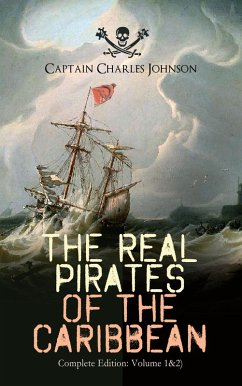 9788026877479 - Johnson, Captain Charles: The Real Pirates of the Caribbean (Complete Edition: Volume 1&2) (eBook, ePUB) - Kniha