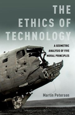 The Ethics of Technology (eBook, ePUB) - Peterson, Martin