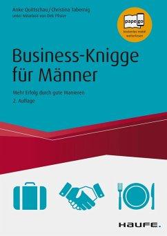 Business-Knigge für Männer (eBook, PDF) - Tabernig, Christina; Pfister, Dirk; Quittschau, Anke