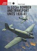 Ju 52/3m Bomber and Transport Units 1936-41 (eBook, ePUB)