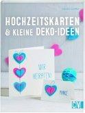 Hochzeitskarten & kleine Deko-Ideen (Mängelexemplar)